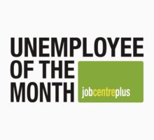 Unemployee Of The Month by 5Starruk