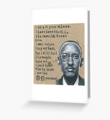 Paul Kagame and the 99% Greeting Card