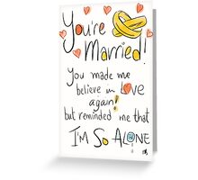 Awkward wedding card.  Greeting Card