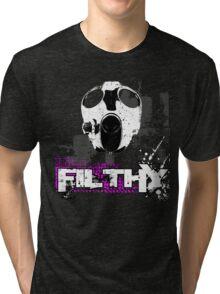 Filthy Tri-blend T-Shirt