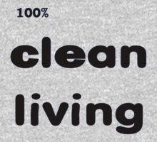100% Clean Living by PharrisArt