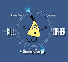Bill Cipher the Ominous Triangle by DarklyVivid