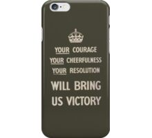Your Courage iPhone Case/Skin