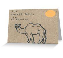 It's always sunny in El Geneina Greeting Card