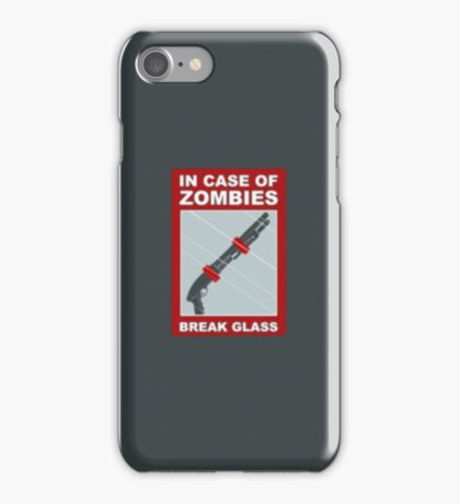 In Case Of Zombies... Break Glass iPhone Case/Skin