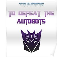 Training to Defeat the Autobots Poster