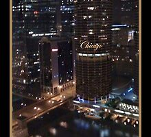 CHICAGO !! MY KIND OF TOWN  by Sherri     Nicholas