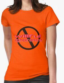 Ban Willful Ignorance (pink) T-Shirt