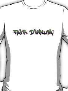 Fair Dinkum - Australian Slang T-Shirt