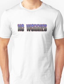 No Worries - Australian Slang T-Shirt