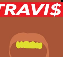 Minimal Travi$ Sticker