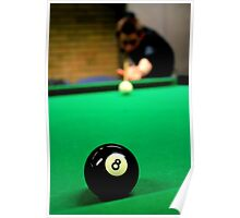 Billiards - Taking The 8 Ball  Poster