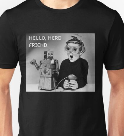 Friendly Robot and Nerd Unisex T-Shirt