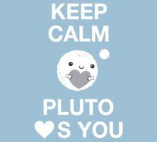 Keep Calm – Pluto Loves You One Piece - Short Sleeve