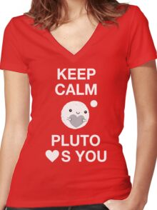 Keep Calm – Pluto Loves You Women's Fitted V-Neck T-Shirt