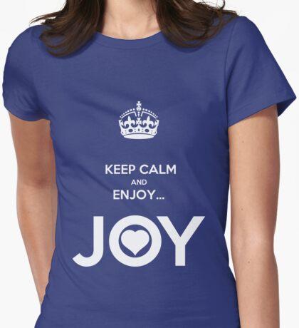 KEEP CALM & ENJOY... JOY 2 THE HEART Womens Fitted T-Shirt