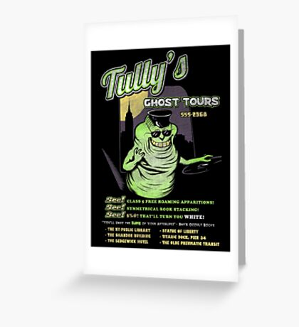 Tully's Ghost Tours Greeting Card