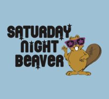 Saturday Night Beaver! by ScottW93