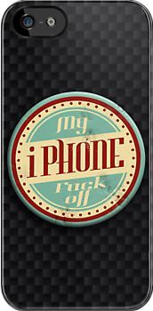 My iPhone, F**k off! - carbon fibre by Benjamin Whealing
