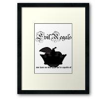 Evil Regals Framed Print