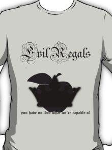 Evil Regals T-Shirt