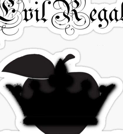 Evil Regals Sticker