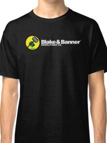 Blake & Banner Demolitions Co. (White Text) Classic T-Shirt