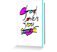 'God Loves You' All Occasion Greeting Card or Small Print Greeting Card