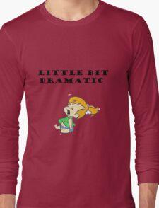 Little Bit Dramatic (Pebbles Flintstone) Long Sleeve T-Shirt