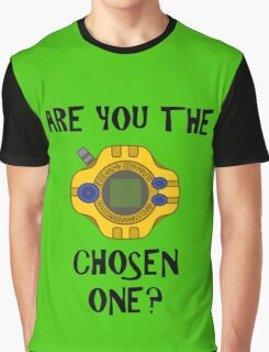 Are you the chosen one?  Graphic T-Shirt