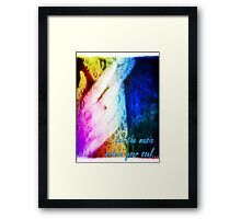 Let the music seduce your soul... Framed Print