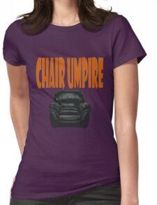 chair umpire - tennis Womens Fitted T-Shirt