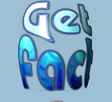 Get Fact (Cold) Design Unisex T-Shirt
