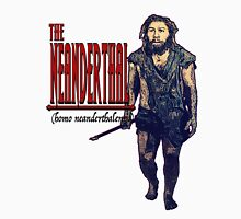 The Neanderthal- Male Unisex T-Shirt