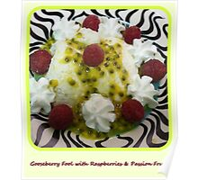 Gooseberry Fool with Raspberries & Passion Fruit Poster