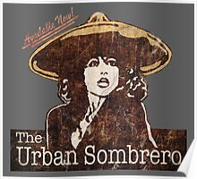 The Urban Sombrero Poster
