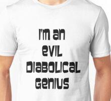 Evil Diabolical Genius Unisex T-Shirt
