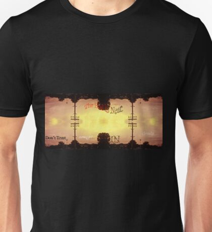 Atomic Sun over a suburban infinity The end is near Don't trust messages in clouds Unisex T-Shirt