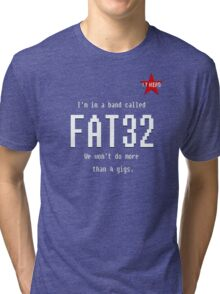 IT Hero - FAT32 The Band! Tri-blend T-Shirt