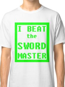 I Beat the Sword Master Classic T-Shirt