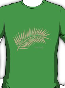Palm Leaf 1 T-Shirt