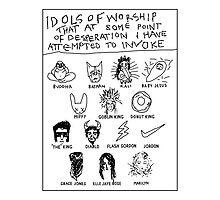 'Idols of Worship that in times of Desperation I have Attempted to Invoke' by ellejayerose