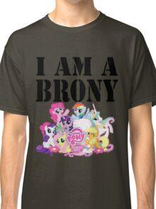 I am a Brony Classic T-Shirt