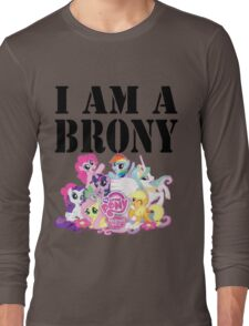 I am a Brony Long Sleeve T-Shirt