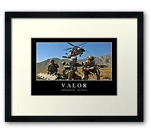 Valor: Inspirational Quote and Motivational Poster Framed Print