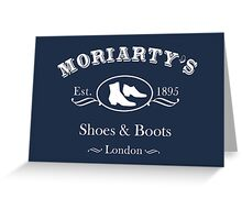 Moriarty's Shoe Shop Greeting Card
