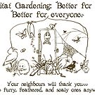Habitat Gardening - Good for... by Toradellin