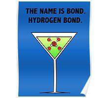 Bond, Hydrogen Bond. Poster