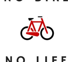 No Bike No Life Sticker