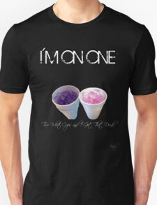 I'm On One Unisex T-Shirt